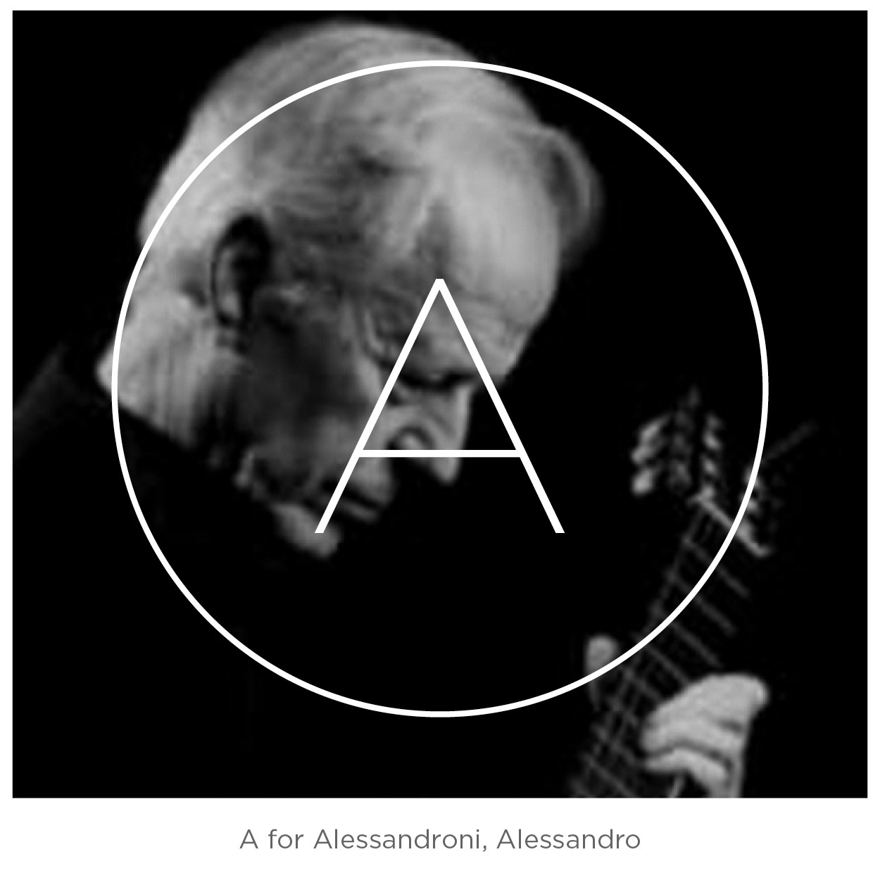 A for Alessandroni, Alessandro